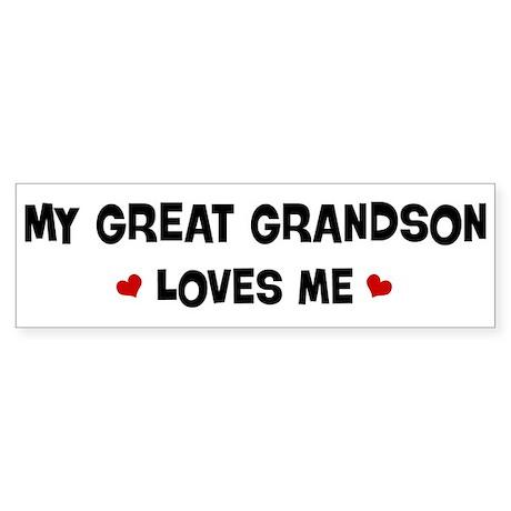 Great Grandson loves me Bumper Sticker