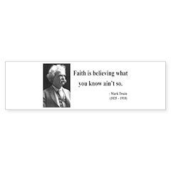 Mark Twain 19 Bumper Bumper Sticker