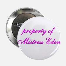 property of Mistress Eden Button