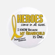"Heroes All Sizes 1 (Grandchild) 3.5"" Button"