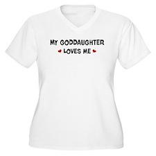 Goddaughter loves me T-Shirt
