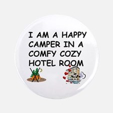 "I AM A HAPPY CAMPER 3.5"" Button"