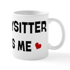 Babysitter loves me Mug