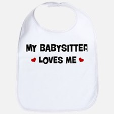 Babysitter loves me Bib
