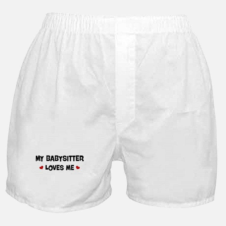 Babysitter loves me Boxer Shorts