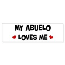 Abuelo loves me Bumper Bumper Sticker