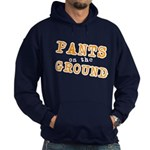 Pants on the ground Hoodie (dark)