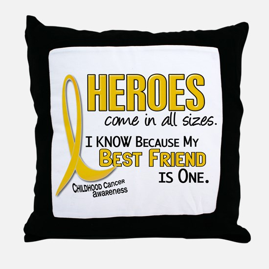 Heroes All Sizes 1 (Best Friend) Throw Pillow