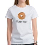 Donut Slut Women's T-Shirt