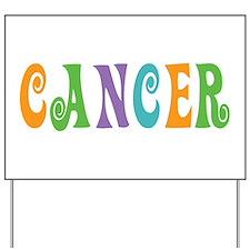 Cancer Yard Sign