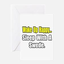 """...Sleep With a Swede"" Greeting Card"