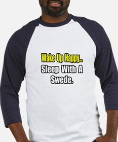 """...Sleep With a Swede"" Baseball Jersey"