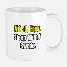 """...Sleep With a Swede"" Mug"