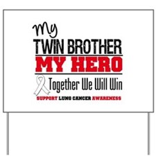 Lung Cancer Hero Yard Sign