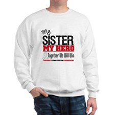 Lung Cancer Hero Sweatshirt