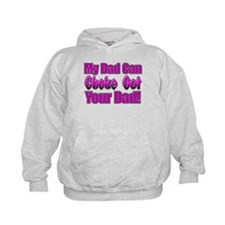 My Dad can Choke out Your Dad Hoodie