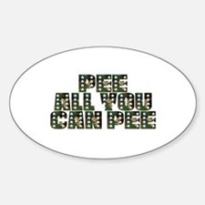 PEE All You Can PEE! Oval Decal