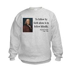 Benjamin Franklin 16 Sweatshirt