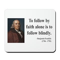 Benjamin Franklin 16 Mousepad