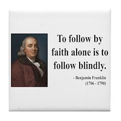 Benjamin Franklin 16 Tile Coaster