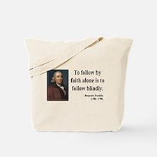 Benjamin Franklin 16 Tote Bag