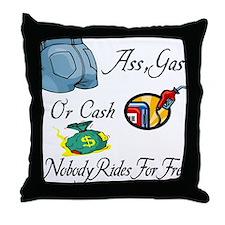 Funny Ass, Gas, or Cash Desig Throw Pillow