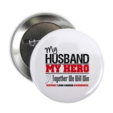 "Lung Cancer Hero 2.25"" Button"