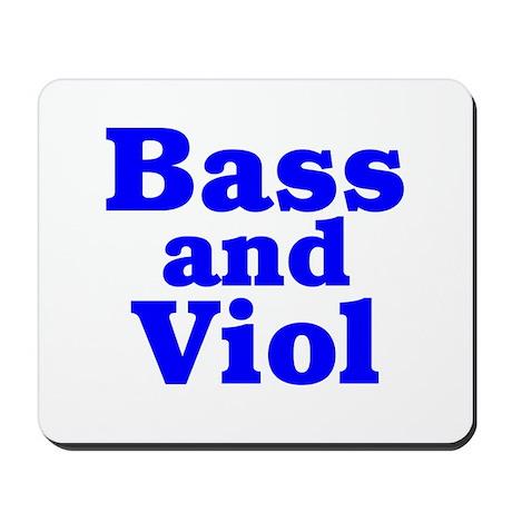 Bass and Viol Mousepad