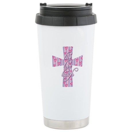 Live Love Laugh Cross Stainless Steel Travel Mug