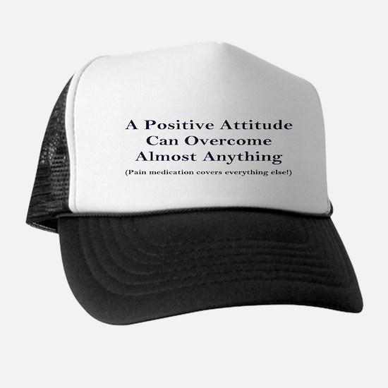 """A Positive Attitude..."" Humorous Trucker Hat"