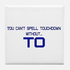 TO Touchdown Tile Coaster