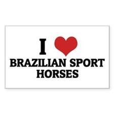 I Love Brazilian Sport Horses Sticker (Rectangular
