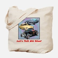 """Let's Talk Old Skool"" Tote Bag"