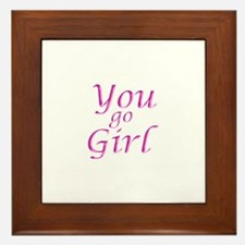You Go Girl Framed Tile