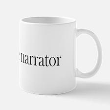 Unreliable Narrator Mug