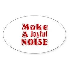 Make a Joyful Noise Oval Decal