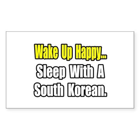 """Sleep w/ a South Korean"" Rectangle Sticker"