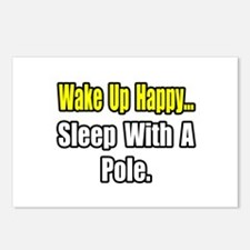 """""""...Sleep With a Pole"""" Postcards (Package of 8)"""