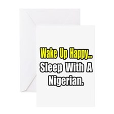 """..Sleep With a Nigerian"" Greeting Card"