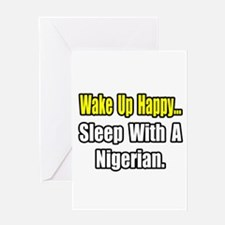 """..Sleep With a Nigerian"" Greeting Card"