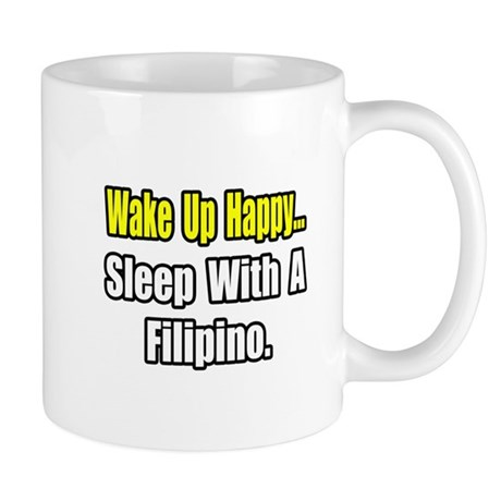 """..Sleep With a Filipino"" Mug"