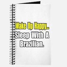 """..Sleep With a Brazilian"" Journal"
