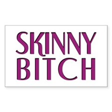 Skinny Bitch Rectangle Decal