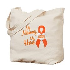 My Mommy My Hero 1 LEUKEMIA Tote Bag