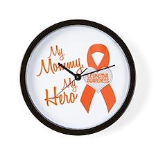 My Mommy My Hero 1 LEUKEMIA Wall Clock