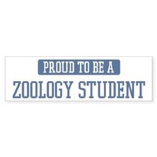 Proud to be a Zoology Student Bumper Bumper Sticker