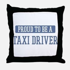 Proud to be a Taxi Driver Throw Pillow