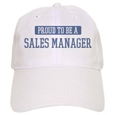 Proud to be a Sales Manager Baseball Cap