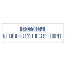 Proud to be a Religious Studi Bumper Bumper Sticker