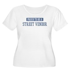 Proud to be a Street Vendor T-Shirt